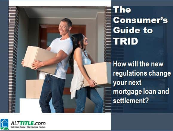 The Consumers Guide to TRID by ALT